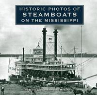 Historic Photos of Steamboats on the Mississippi image