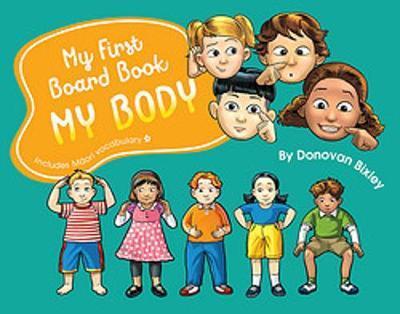 My First Board Book: My Body by Donovan Bixley