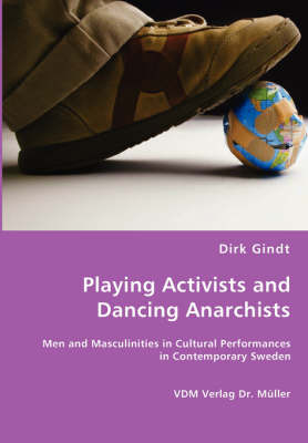 Playing Activists and Dancing Anarchists by Dirk Gindt image