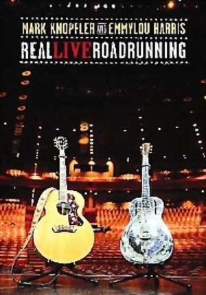 Mark Knopfler And EmmyLou Harris - Real Live Roadrunning on