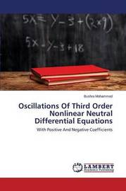 Oscillations of Third Order Nonlinear Neutral Differential Equations by Mohammed Bushra