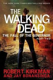 The Fall of the Governor, Part Two by Robert Kirkman