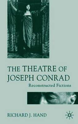 The Theatre of Joseph Conrad by Richard J. Hand image