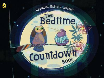 The Bedtime Countdown Book by Raymond McGrath