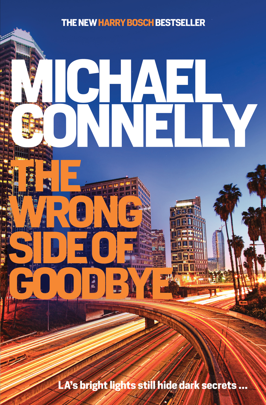 The Wrong Side of Goodbye by Michael Connelly image