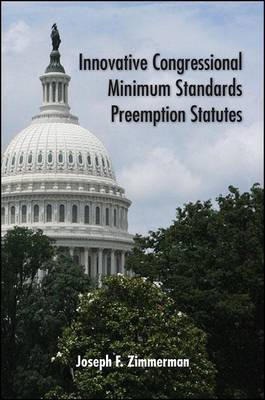 Innovative Congressional Minimum Standards Preemption Statutes by Joseph F. Zimmerman image