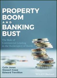 Property Boom and Banking Bust by Colin Jones