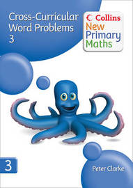 Collins New Primary Maths: Cross-Curricular Word Problems 3 by Peter Clarke image