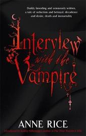 Interview with the Vampire (Vampire Chronicles #1) by Anne Rice