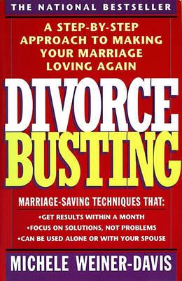 Divorce Busting by Michele Weiner Davis