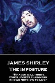 James Shirley - The Imposture by James Shirley
