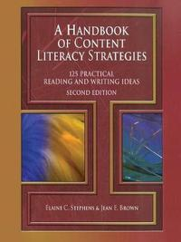 A Handbook of Content Literacy Strategies by Elaine C Stephens
