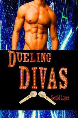 Dueling Divas by Gerald Lopez