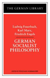 German Socialist Philosophy by Ludwig Feuerbach image