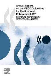 Annual Report on the OECD Guidelines for Multinational Enterprises 2007 by OECD Publishing image