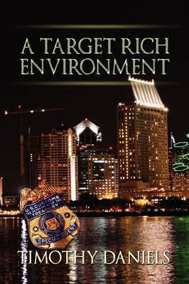 A Target Rich Environment by Timothy Daniels