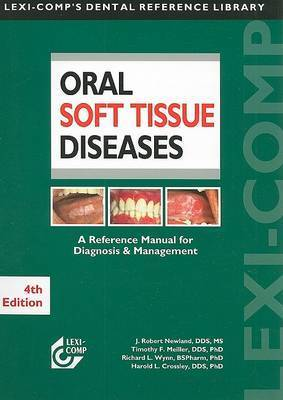 Oral Soft Tissue Diseases by J.Robert Newland