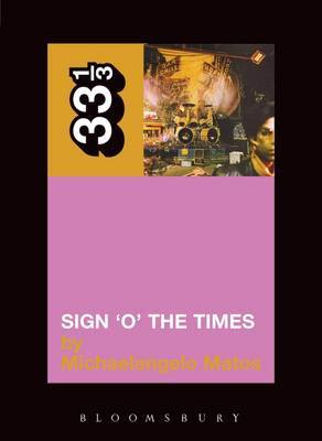 Prince's Sign O'the Times by Michaelangelo Matos