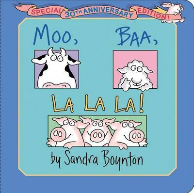 Moo BAA Lalala by Sandra Boynton