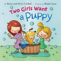 Two Girls Want a Puppy by Evie Cordell