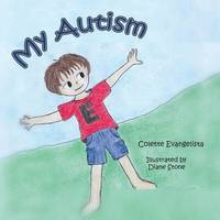 My Autism by Colette Evangelista