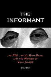 The Informant by Gary May
