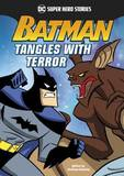 Batman Tangles with Terror by Matthew K Manning