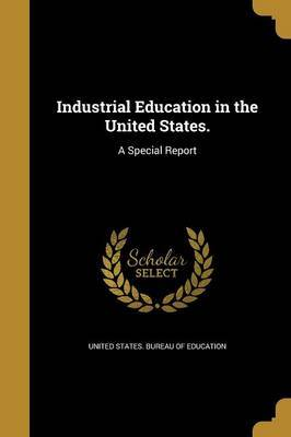 Industrial Education in the United States. image