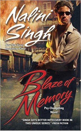 Blaze of Memory (Psy-Changeling Series #7) by Nalini Singh