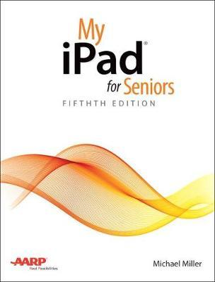 My iPad for Seniors by Michael Miller image