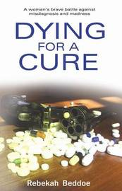 Dying for a Cure by Rebekah Beddoe image