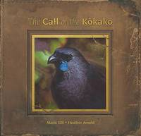 Call of the Kokako by Maria Gill