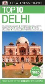 Top 10 Delhi by DK Travel