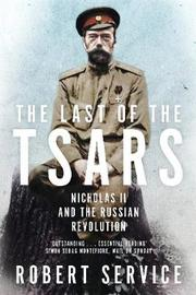The Last of the Tsars by Robert Service image