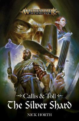 Callis and Toll: The Silver Shard by Nick Horth image
