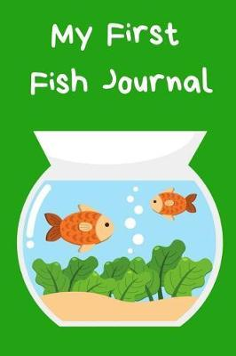 My First Fish Journal by Fishcraze Books image