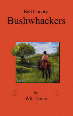 Bell County Bushwhackers by Will Davis image