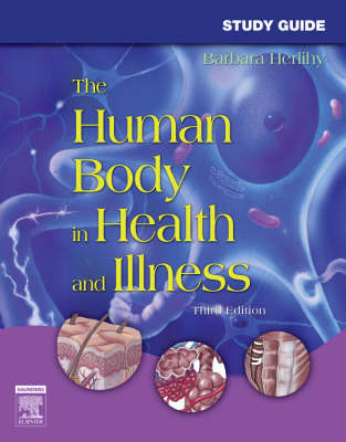 The Human Body in Health and Illness: Study Guide by Barbara L. Herlihy image