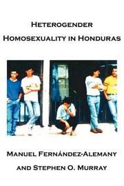 Heterogender Homosexuality in Honduras by Stephen O Murray image