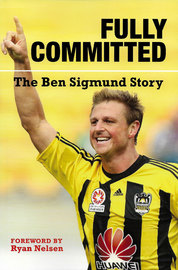 Fully Committed Ben Sigmund Story by Ben Sigmund
