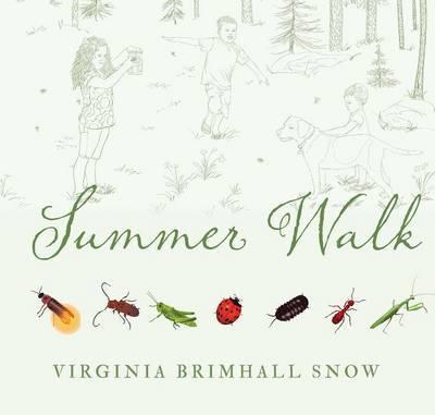 Summer Walk by Virginia,Brimhall Snow