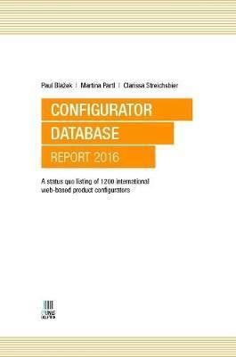 Configurator Database Report 2016 by Paul Blazek
