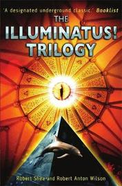 The Illuminatus! Trilogy by Robert Shea image