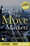 Engines That Move Markets by Alisdair Nairn