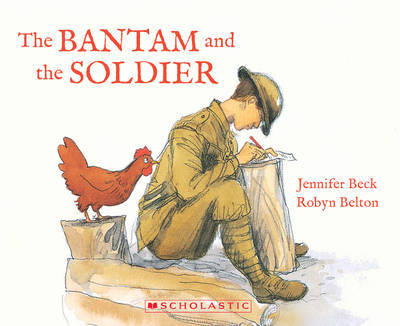 Bantam and the Soldier by Jennifer Beck image