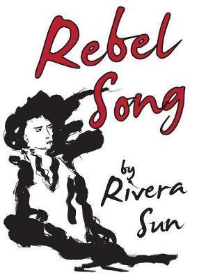 Rebel Song by Rivera Sun