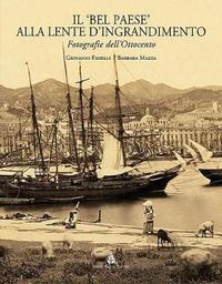 Il 'bel Paese' Alla Lente d'Ingrandimento by Giovanni Fanelli image