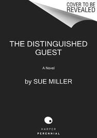 The Distinguished Guest by Sue Miller image
