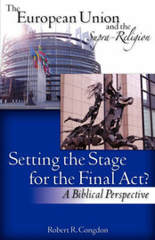 The European Union and the Supra-Religion by Robert R. Congdon image