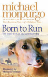 Born to Run by Michael Morpurgo image